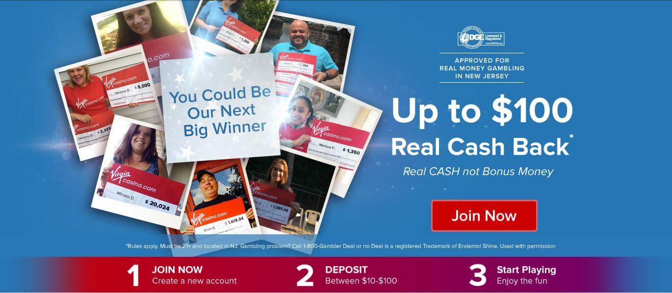 Virgin Casino Promo Code Real Cash Back Offer - Up to $100 real cash back - Real cash not bonus money - Terms and conditions apply - Clicking on this image will take you to the Virgin Casino website